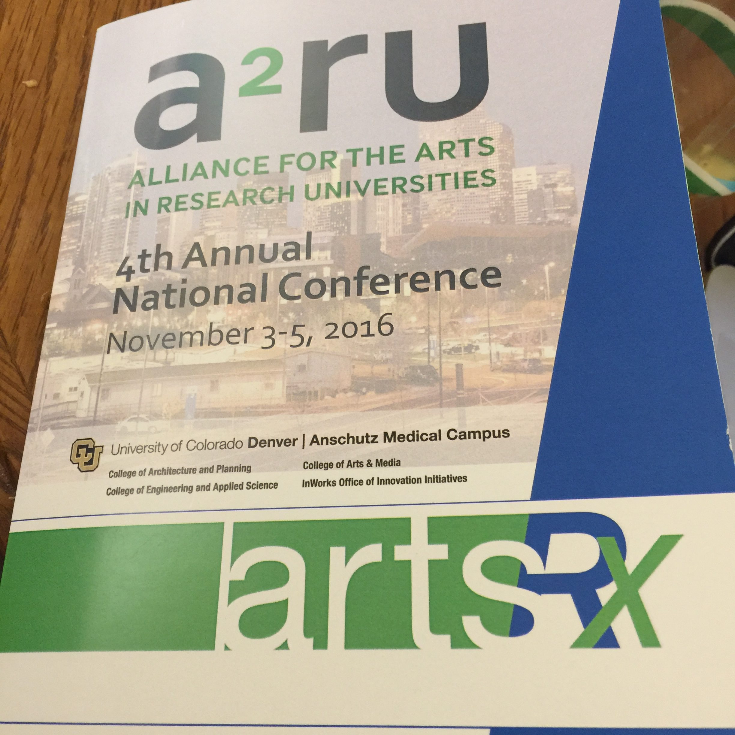 Alliance for the Arts in Research Universities (a2ru) 2016 National Conference is about to begin at CU Denver and the Anschutz Medical Campus.
